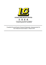 Unaudited Second Quarter Financial Statements Announcement for the Financial Period Ended 31 March 2018